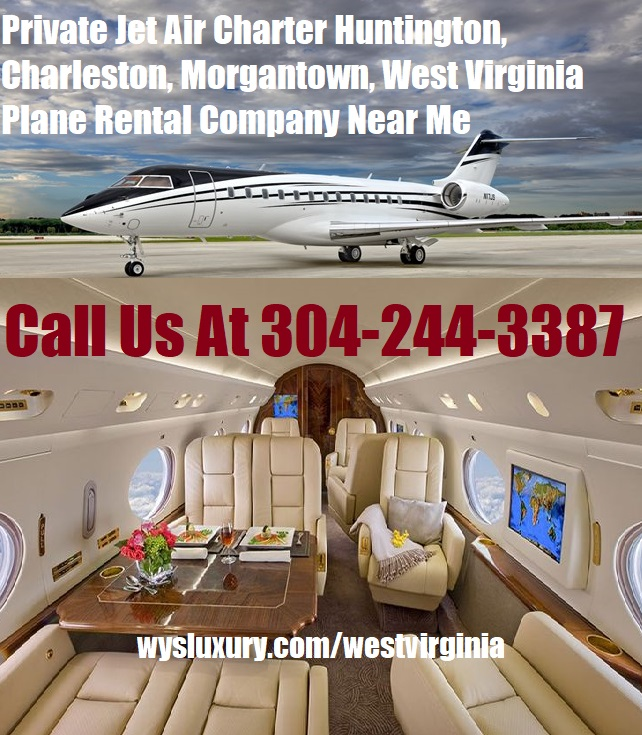 Rental Companies Near Me: Private Jet Charter From Or To West Virginia Plane Rental